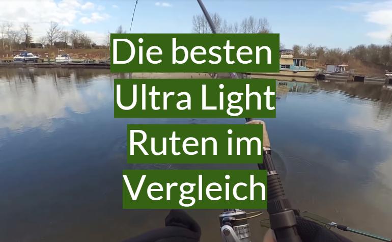 Ultra Light Rute Test 2020: Die besten 10 Ultra Light Ruten im Vergleich