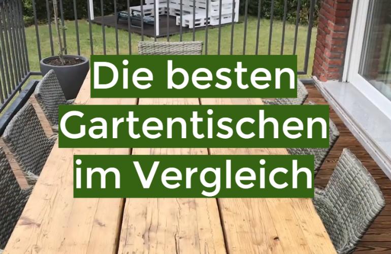 Gartentisch Test 2021: Die besten 5 Gartentischen im Vergleich